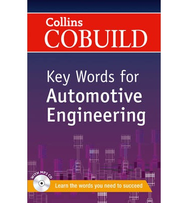 COLLINS COBUILD KEY WORDS FOR AUTOMOTIVE