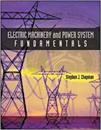 ELECTRICAL MACHINERY AND POWER SYSTEM FUNDAMENTALS - ISE
