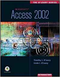THE O'LEARY SERIES: ACCESS 2002- INTRODUCTORY