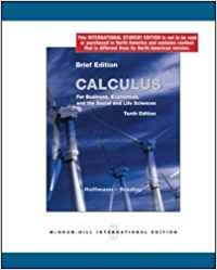 CALCULUS FOR BUSINESS, ECONOMICS AND THE SOCIAL AND LIFE SCIENCES, BRIEF EDITION