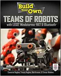 BUILD YOUR OWN TEAMS OF ROBOTS WITH LEGO. MINDSTORMS. NXT AND BLUETOOTH. )