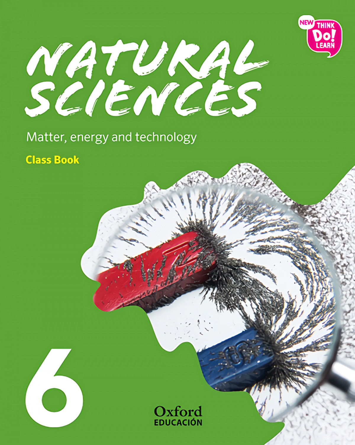 NATURAL SCIENCE 6 PRIMARY MODULE 3 COURSEBOOK PACK NEW THINK DO LEARN
