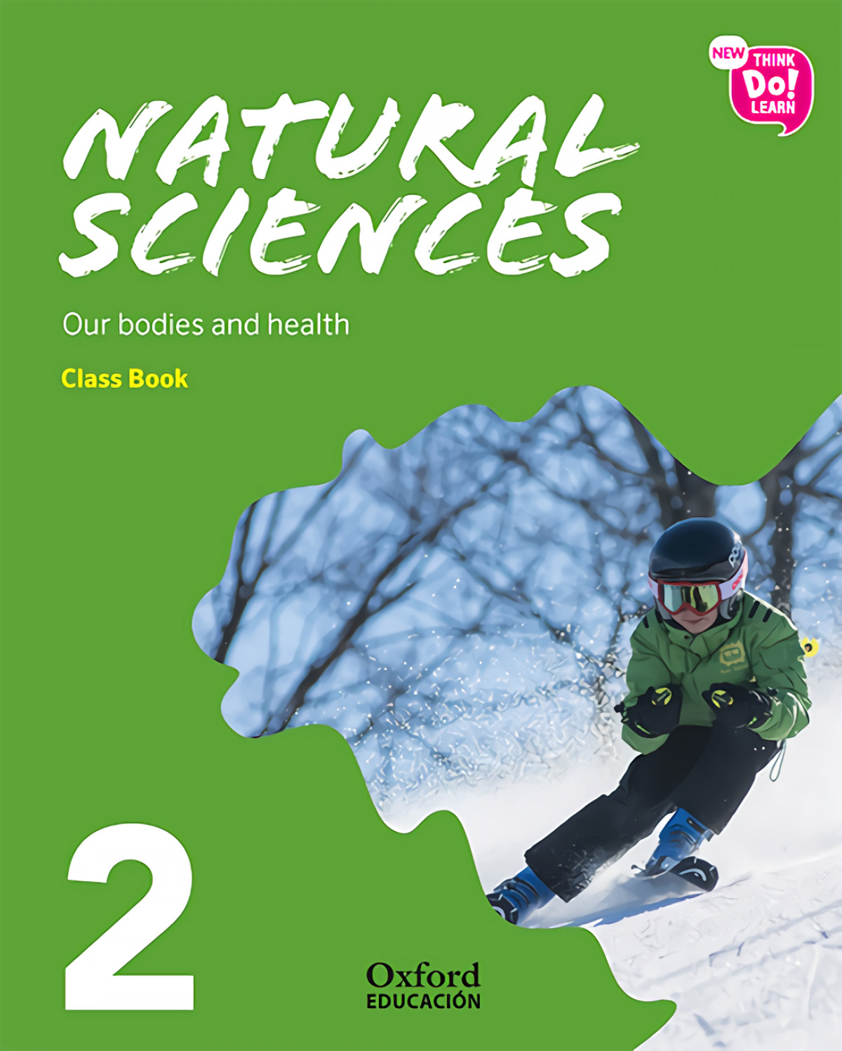 NATURAL SCIENCE 2 PRIMARY MODULE 1 COURSEBOOK PACK NEW THINK DO LEARN