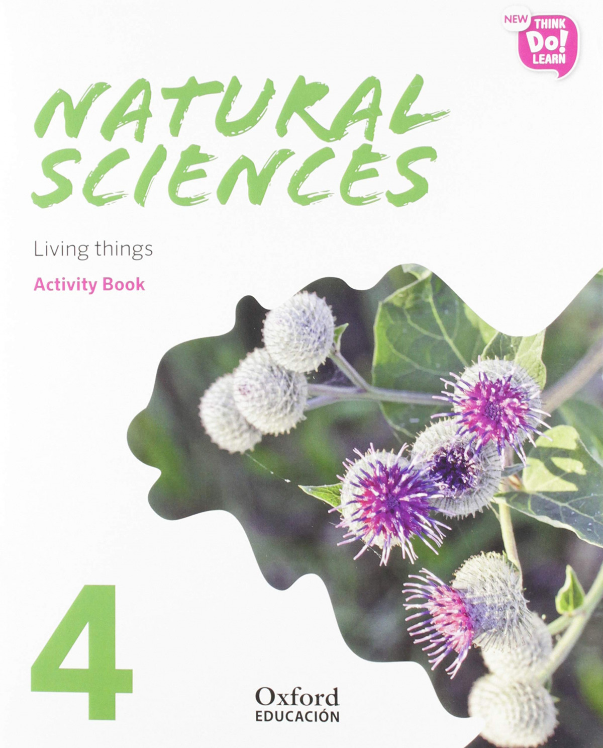 NATURAL SCIENCE 4 PRIMARY ACTIVITY BOOK PACK NEW THINK DO LEARN