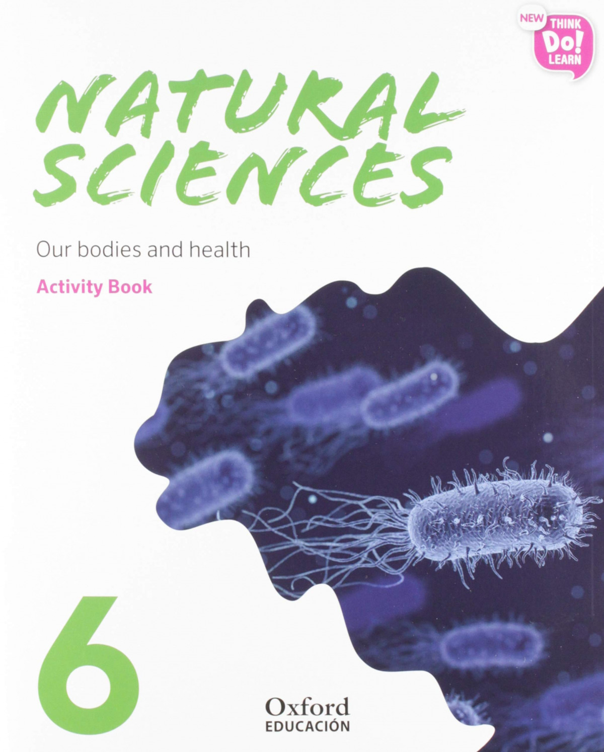 NATURAL SCIENCE 6 PRIMARY ACTIVITY BOOK PACK NEW THINK DO LEARN