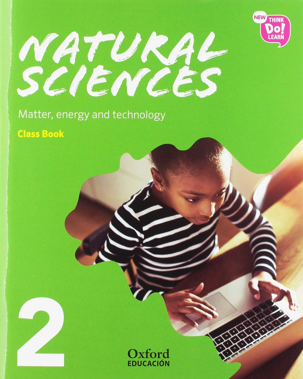NATURAL SCIENCE 2 PRIMARY MODULE 3 COURSEBOOK PACK NEW THINK DO LEARN