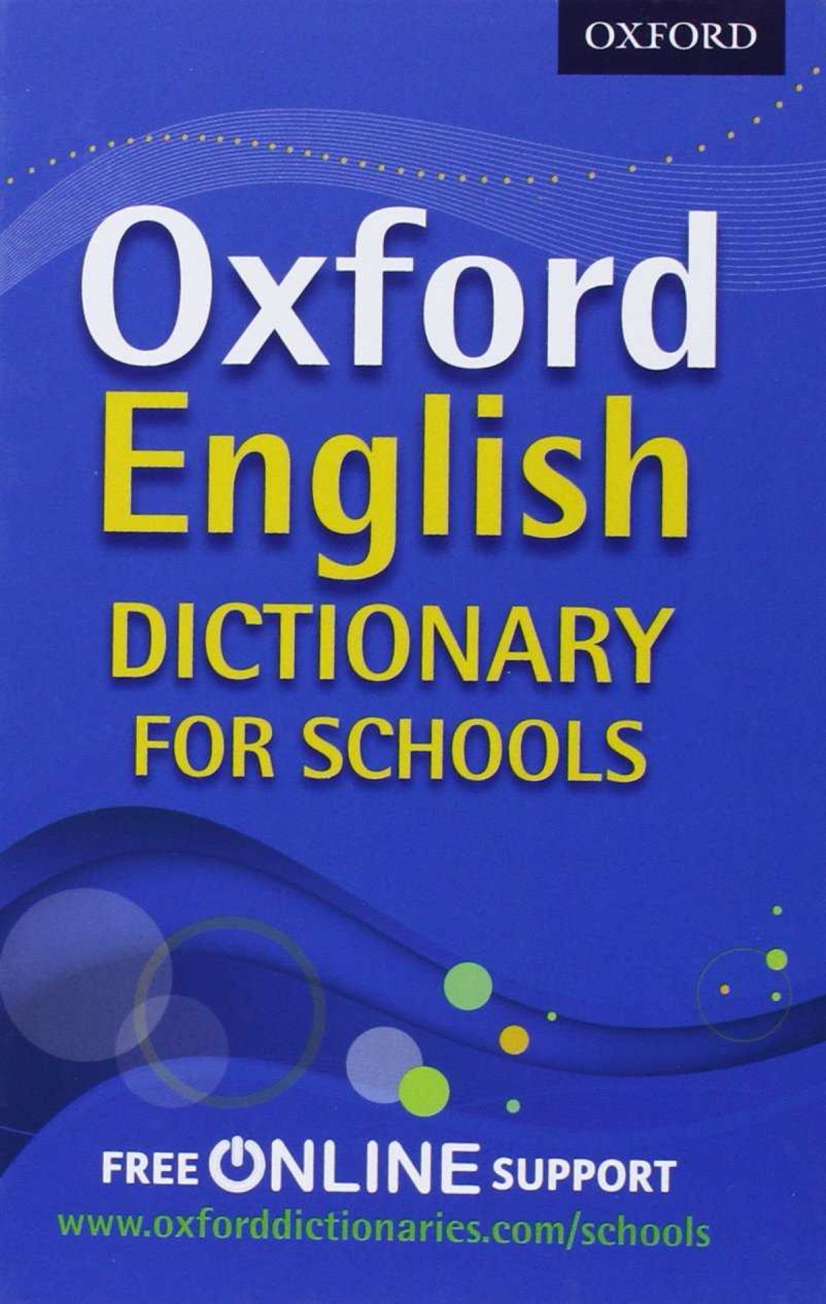 OXFORD ENGLISH DICTIONARY FOR SCHOOLS: BEST SECONDARY SCHOO