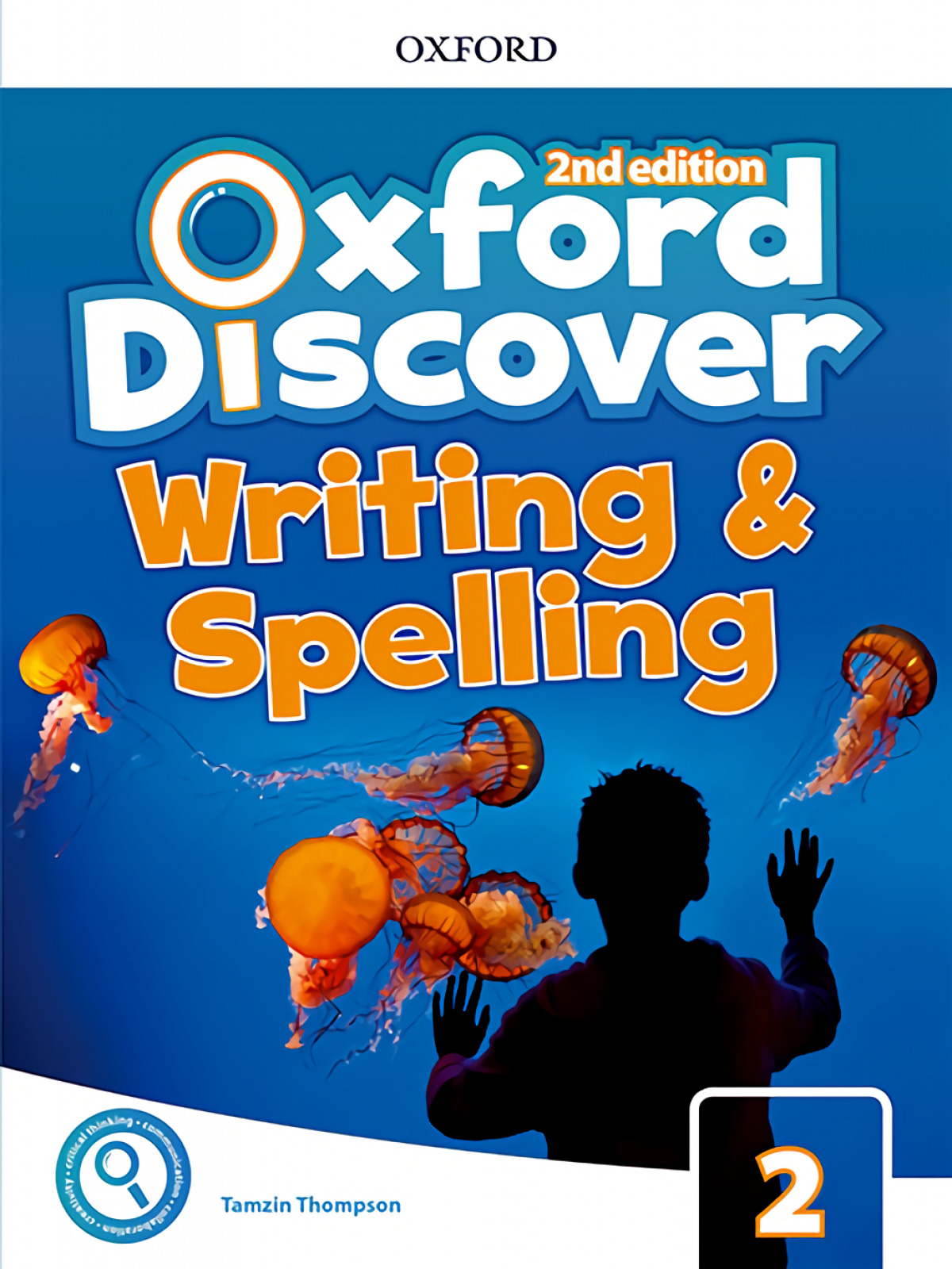 OXFORD DISCOVER 2 WRITING AND SPELLING BOOK SECOND EDITION