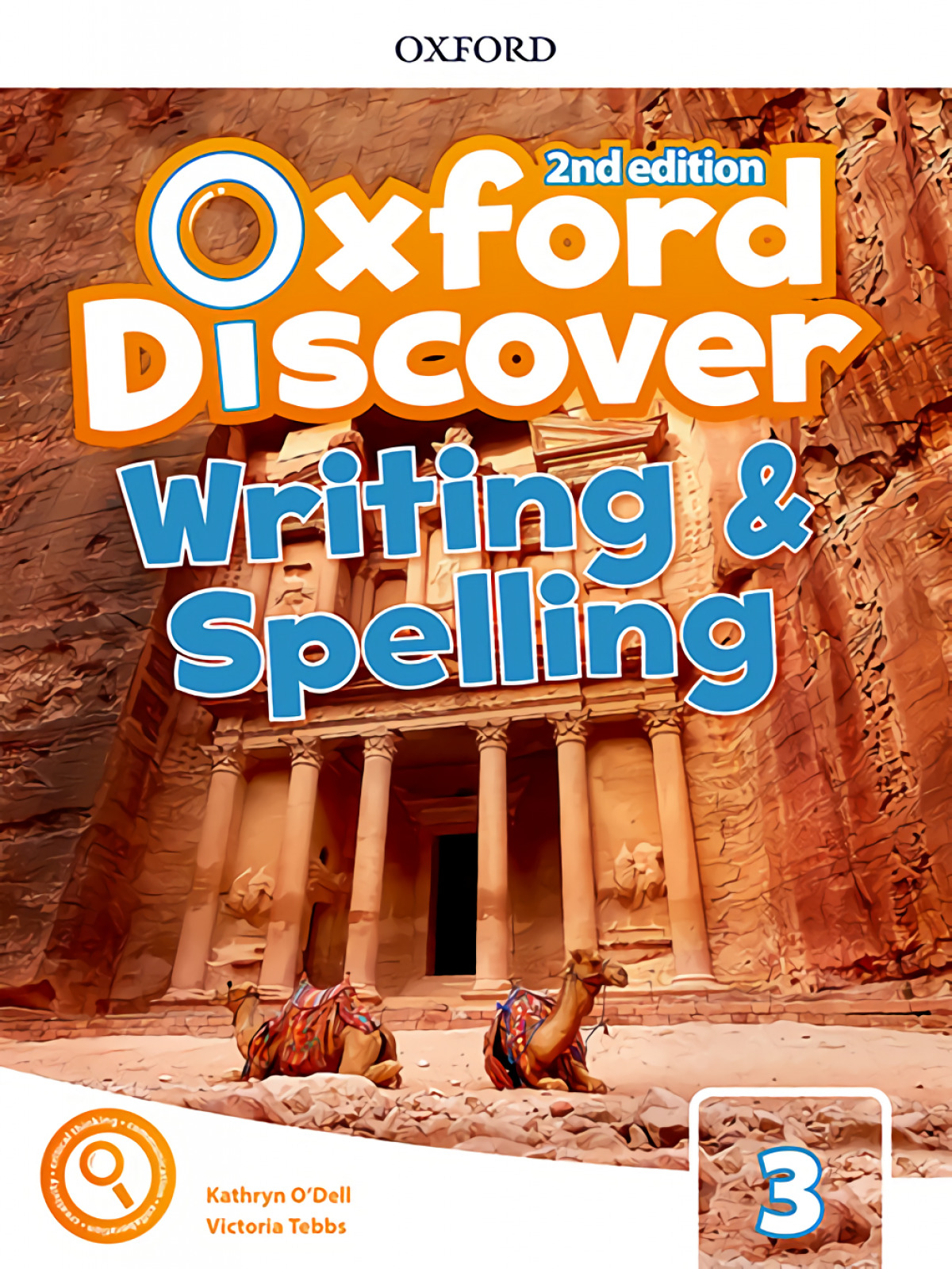 OXFORD DISCOVER 3 WRITING AND SPELLING BOOK SECOND EDITION