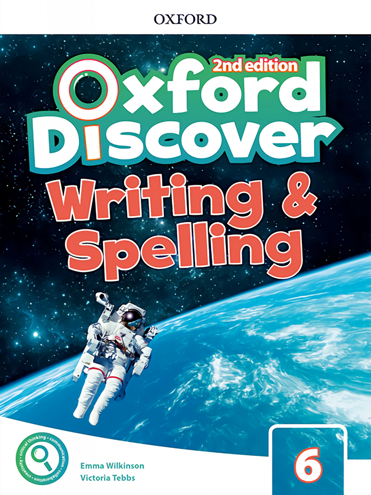 OXFORD DISCOVER 6 WRITING AND SPELLING BOOK SECOND EDITION