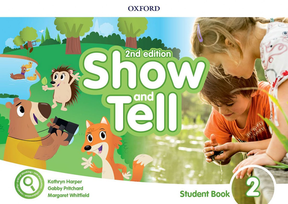 SHOW AND TELL 2 STUDENT BOOK WITH ACCESS CARD SECOND EDITION