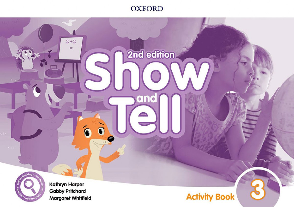 Oxford Show and Tell 3. Activity Book 2nd Edition
