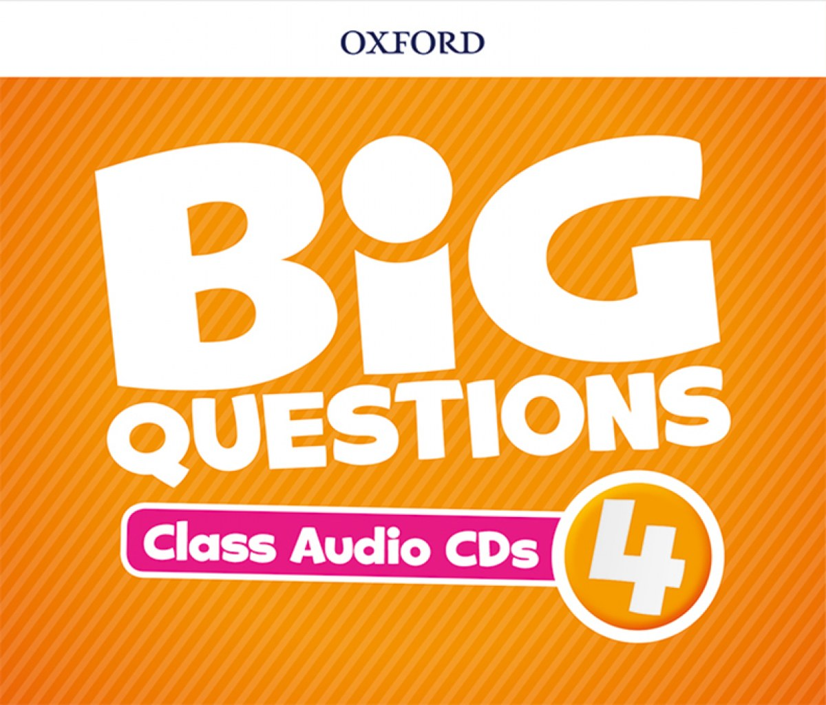 (CD).BIG QUESTIONS 4ºPRIMARY.(CLASS CD)