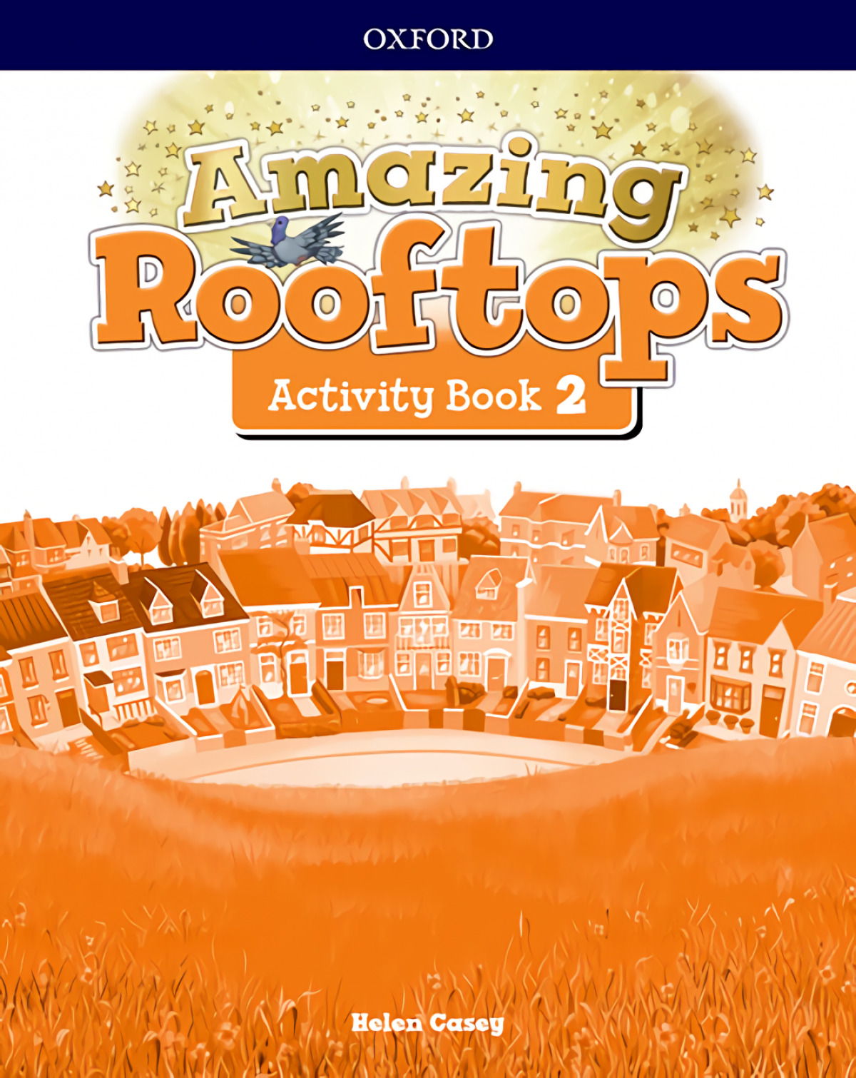 AMAZING ROOFTOPS 2 PRIMARY ACTIVITY BOOK