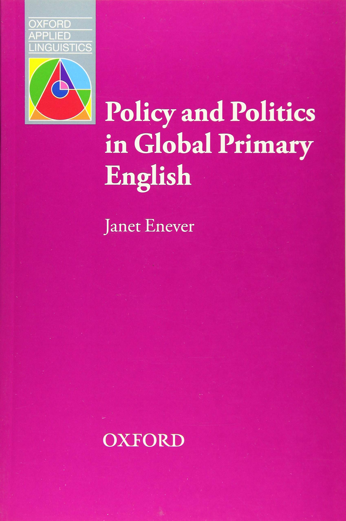 OAL/POLICY AND POLITICS IN GLOBAL PRIMARY ENGLISH (APPLIED)