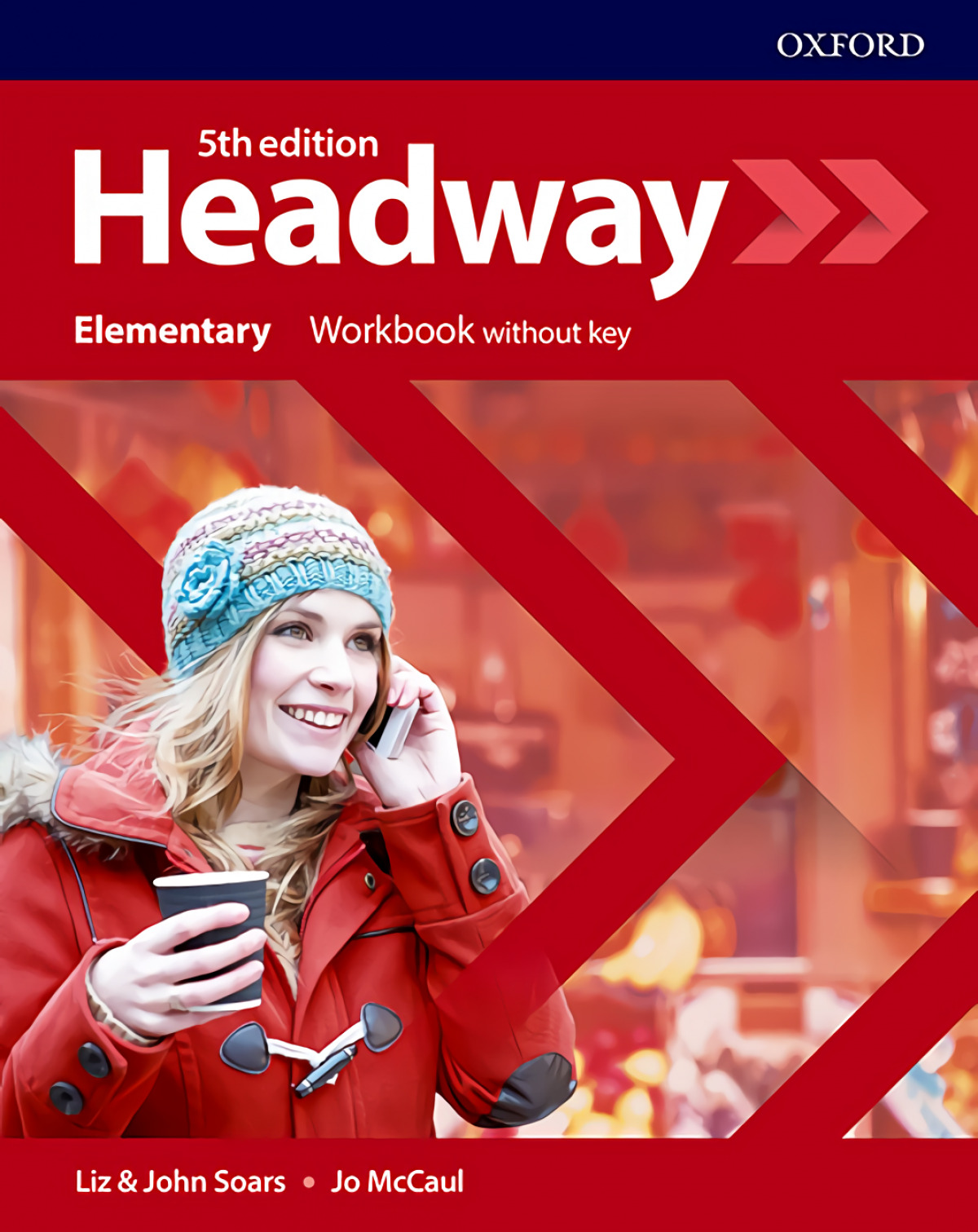 HEADWAY ELEMENTARY WORKBOOK WITHOUT KEY FIFTH EDITION
