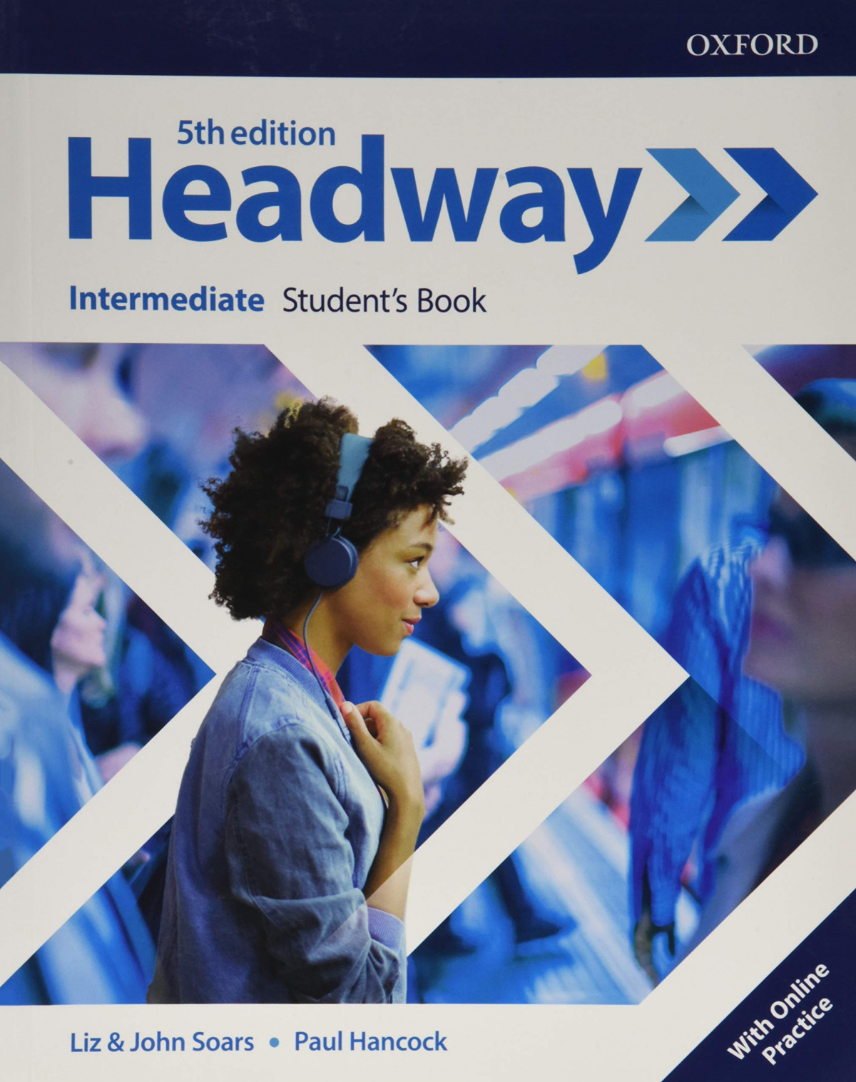 HEADWAY INTERMEDIATE STUDENTS WITH ONLINE PRACTICE FIFTH EDITION