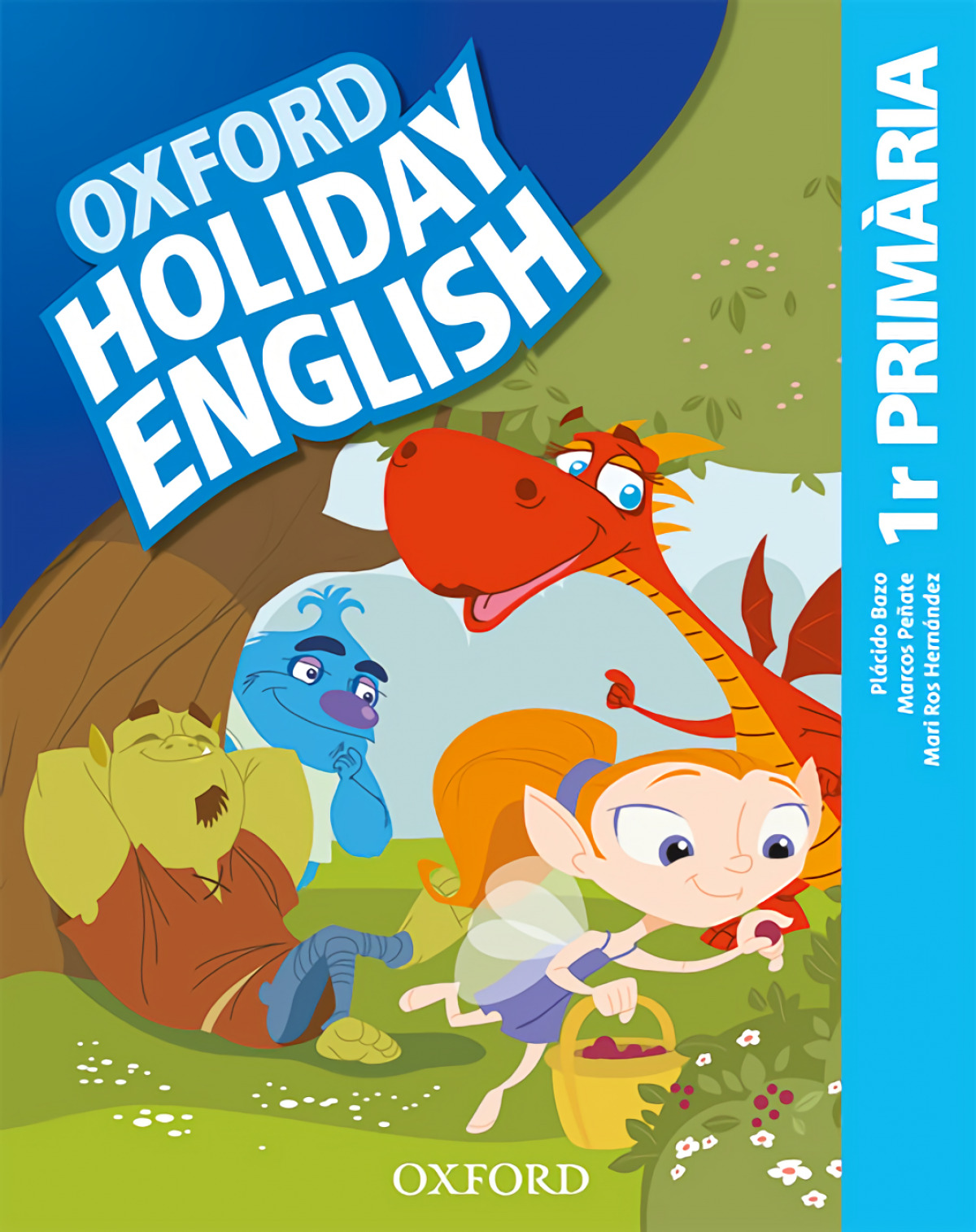 HOLIDAY ENGLISH 1 PRIMARY CATALAN THIRD REVISED EDITION