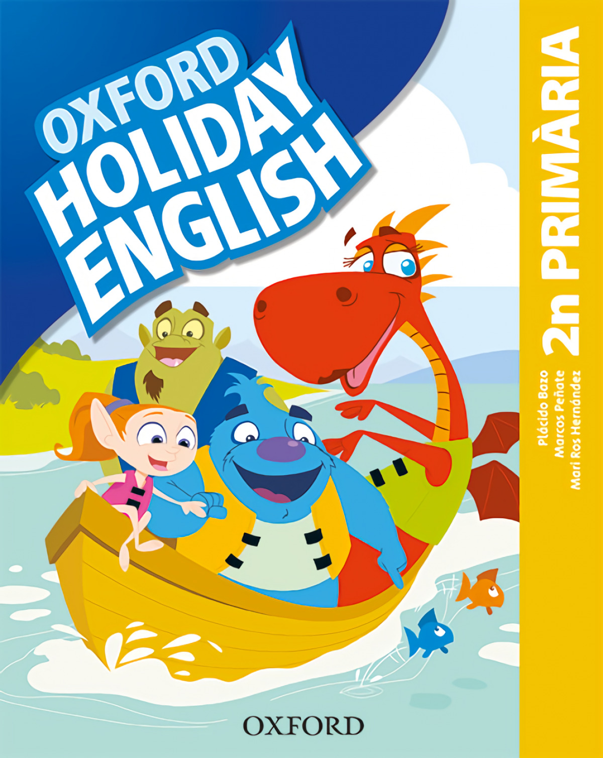 HOLIDAY ENGLISH 2 PRIMARY CATALAN THIRD REVISED EDITION