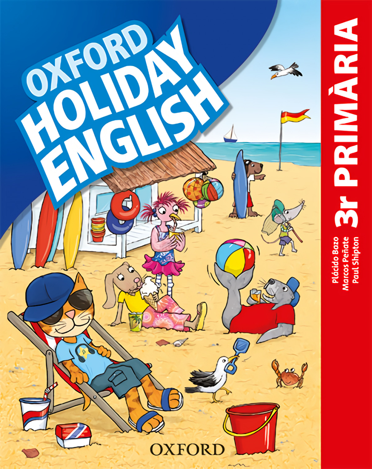 HOLIDAY ENGLISH 3 PRIMARY CATALAN THIRD REVISED EDITION