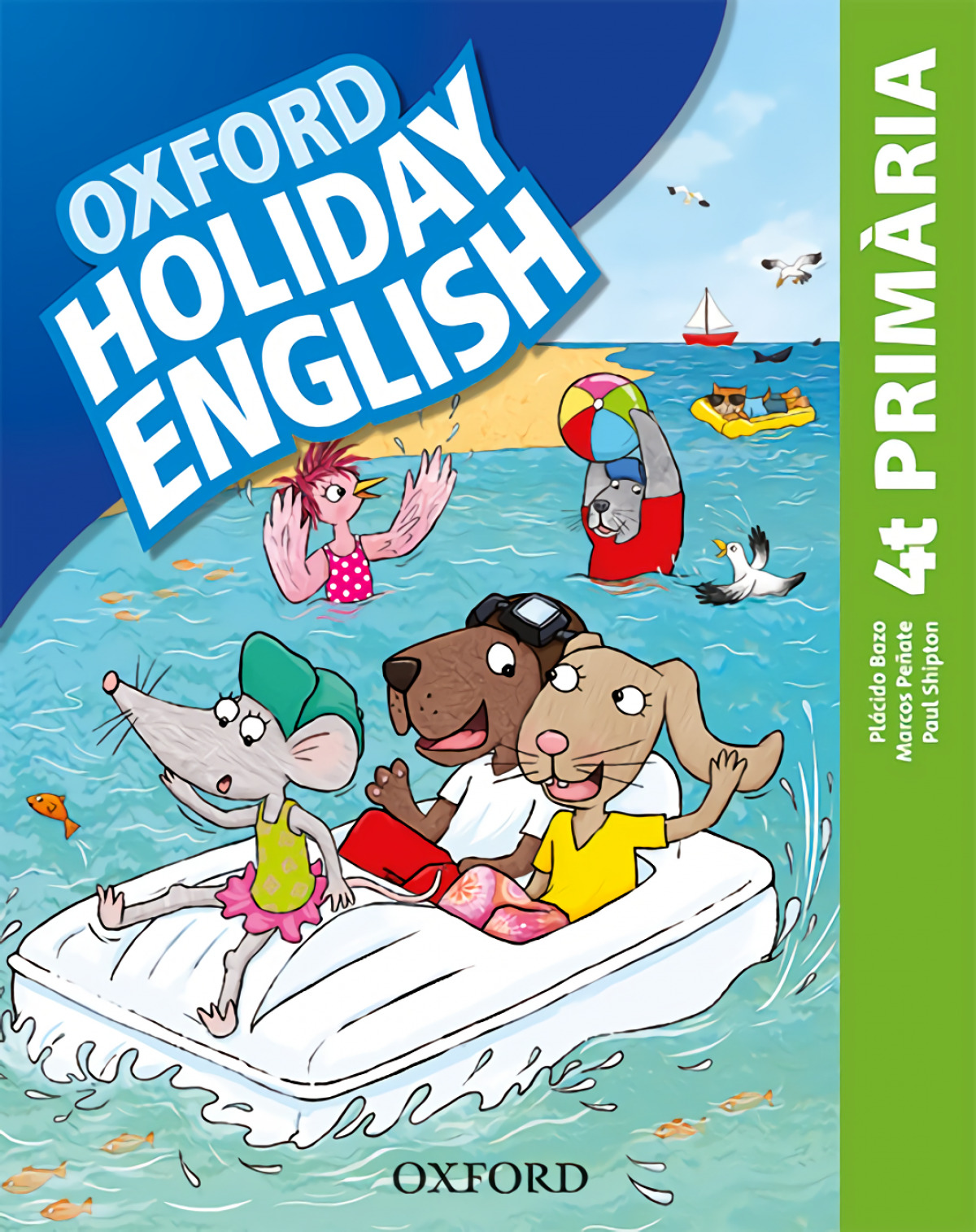 HOLIDAY ENGLISH 4 PRIMARY CATALAN THIRD REVISED EDITION