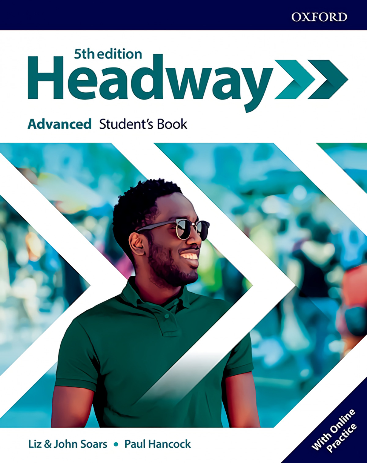 HEADWAY ADVANCED STUDENTS WITH ONLINE PRACTICE FIFTH EDITION