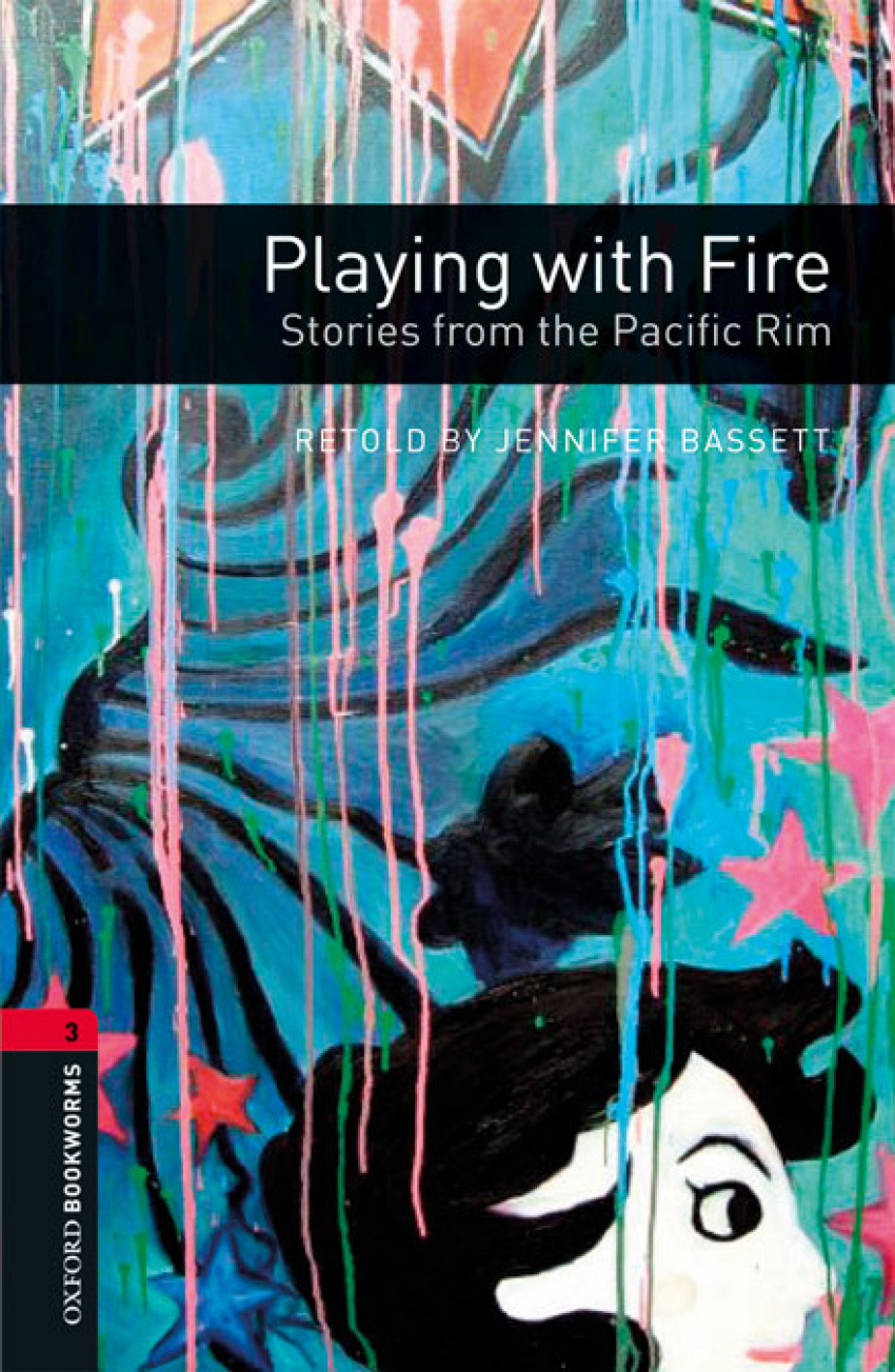 PLAYING WITH FIRE STORIES FROM PACIFIC RIM WITH MP3 BOOKWORMS LEVEL 3