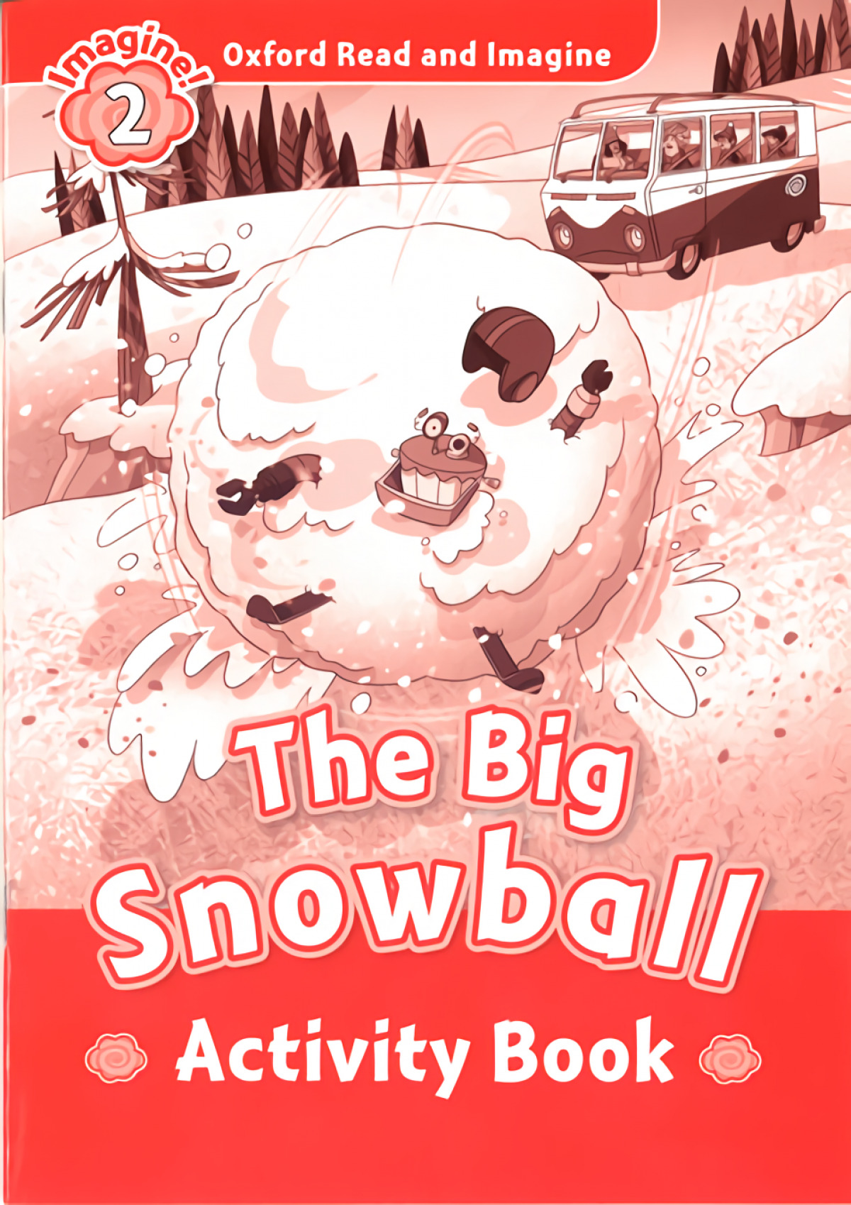 THE BIG SNOWBALL ACTIVITY LEVEL 2