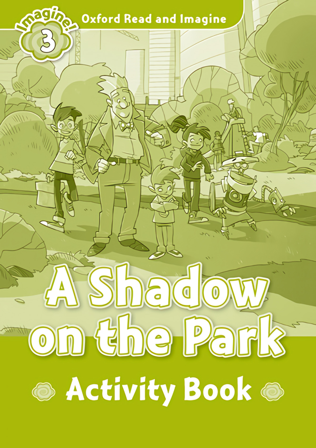A SHADOW ON THE PARK ACTIVITY LEVEL 3