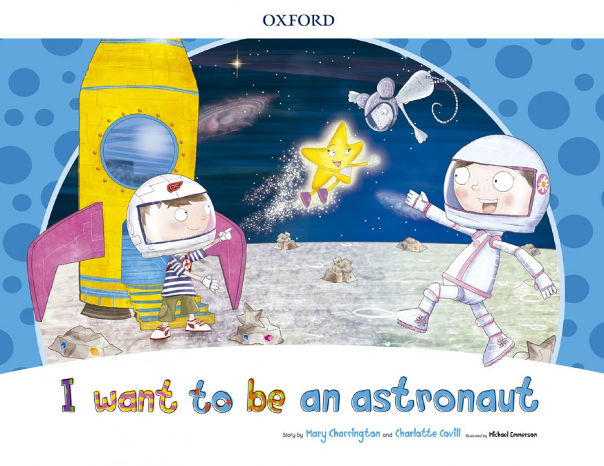 I WANT TO BE AN ASTRONAUT (STORYBOOK) PACK