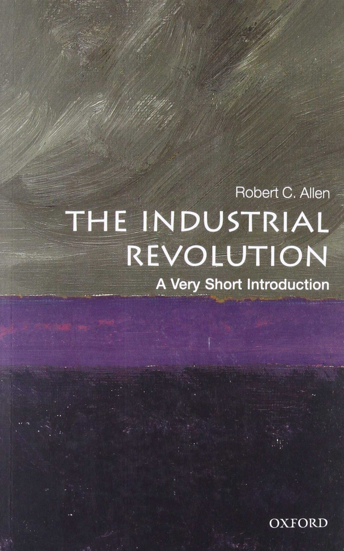 Industrial revolution: a very short introduction