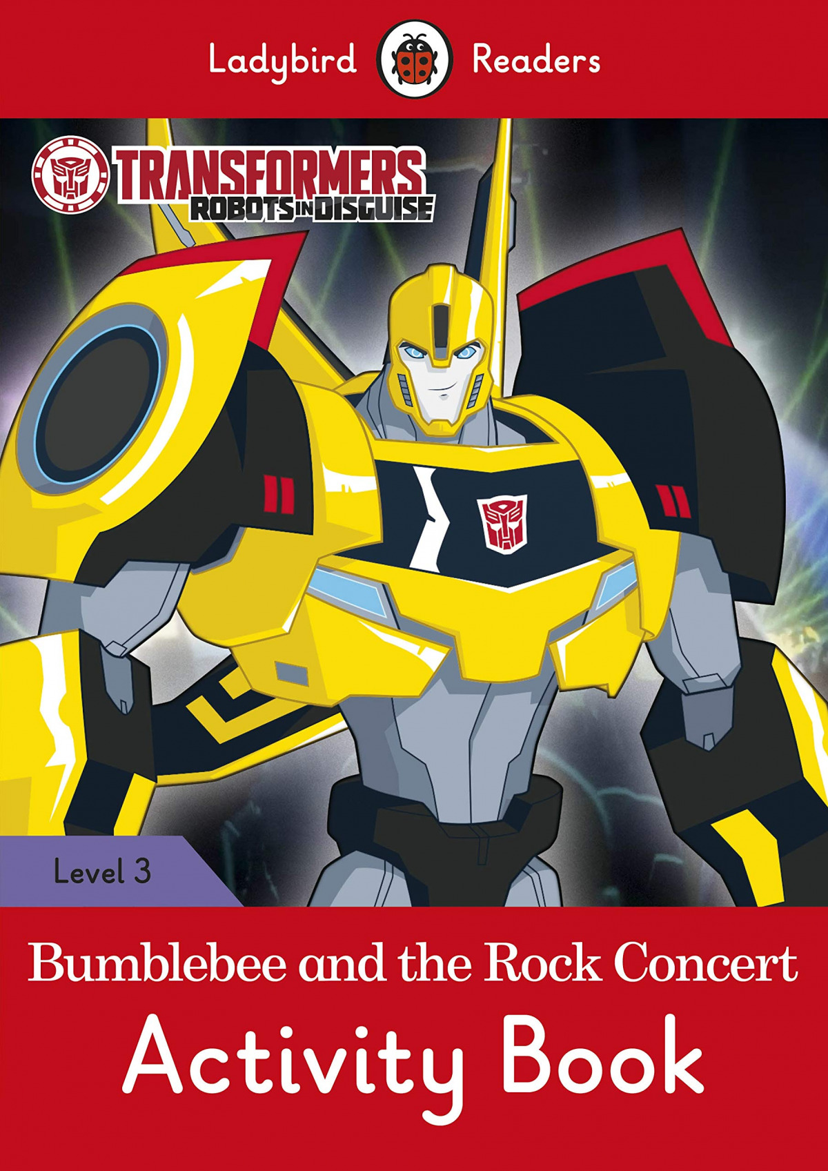 BUMBLEE AND THE ROCK CONCERT. TRANSFORMERS. ACTIVITY BOOK