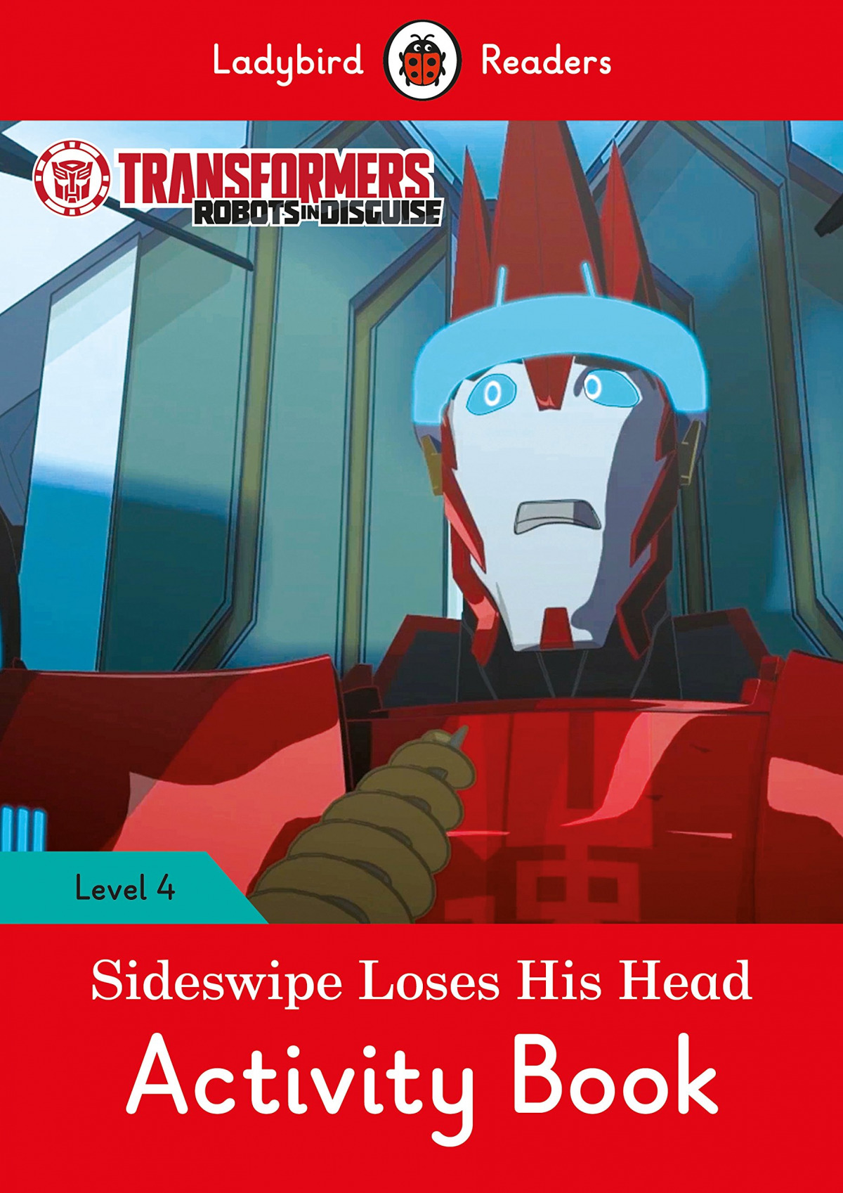 SIDESWIPE LOSES HIS HEAD. TRANSFORMERS. ACTIVITY BOOK
