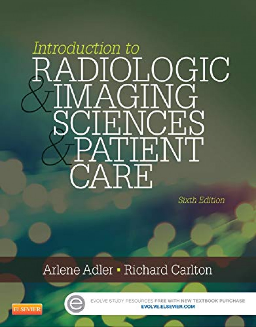 INTRODUCTION TO RADIOLOGIC AND IMAGING