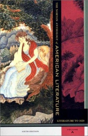 The Norton Anthology of American Literature (Volume A)