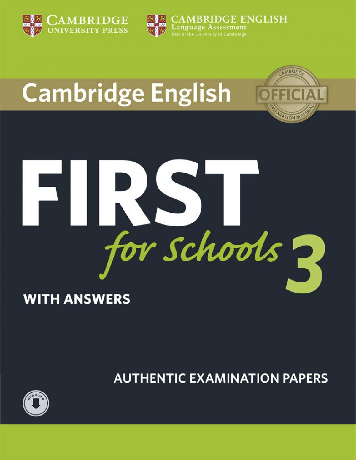 (15).CAMBRIDGE ENGLISH FIRST SCHOOLS 3 SELF STUDY PACK