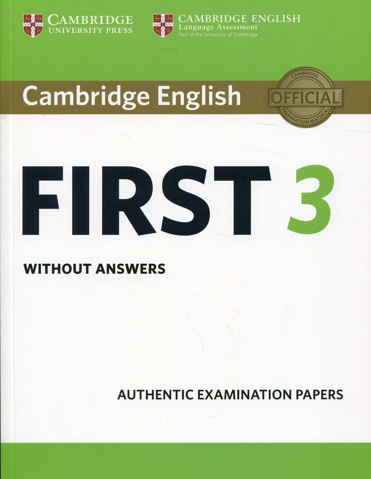 CAMBRIDGE ENGLISH FIRST 3 STUDENT´S BOOK (-ANSWERS)
