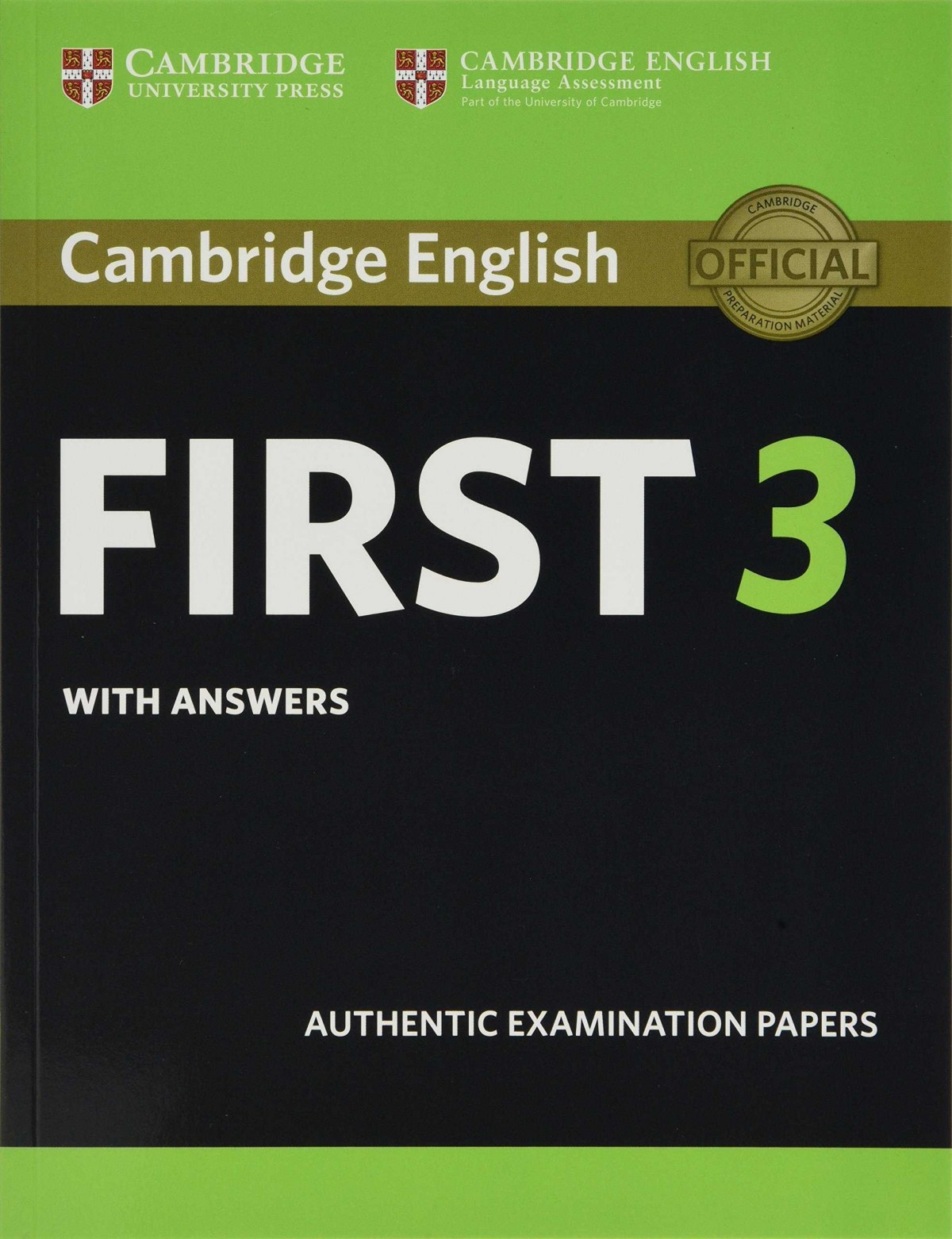CAMBRIDGE ENGLISH FIRST 3 STUDENT´S BOOK (+ANSWERS)