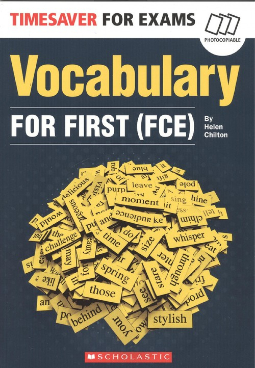 TIMESAVER FOR EXAMS FOR FIRST. VOCABULARY