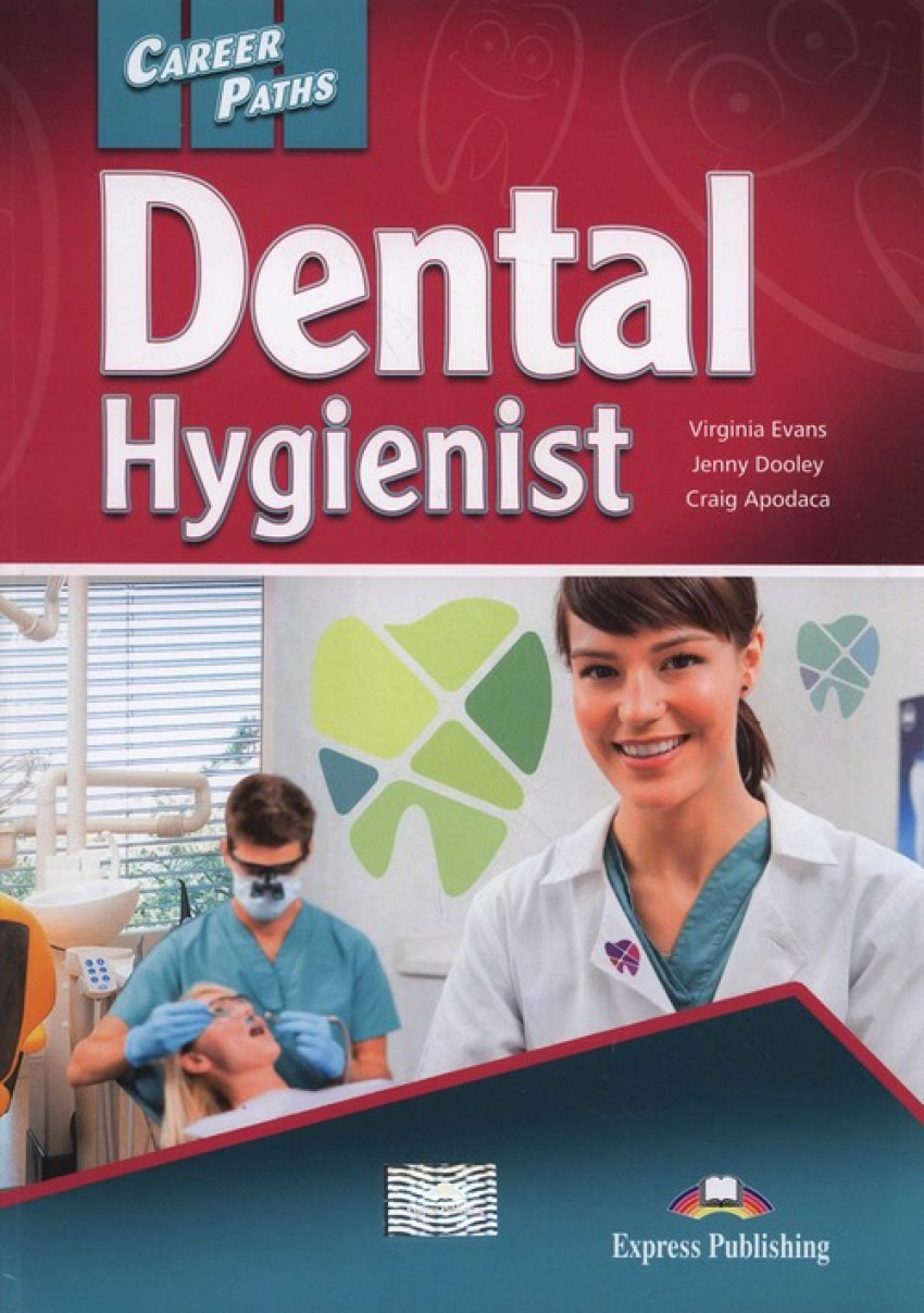 DENTAL HYGIENIST CAREER PATHS