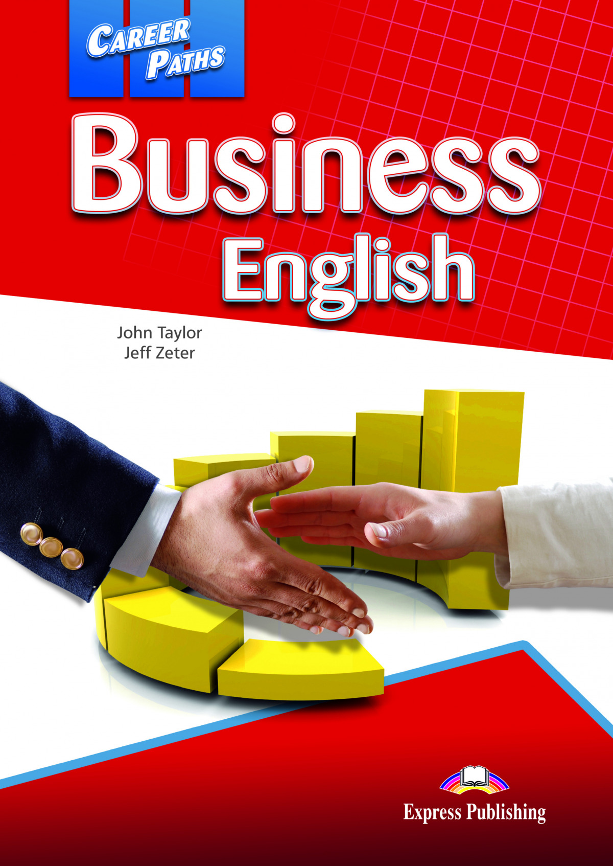 BUSINESS ENGLISH.(CAREER PATHS)
