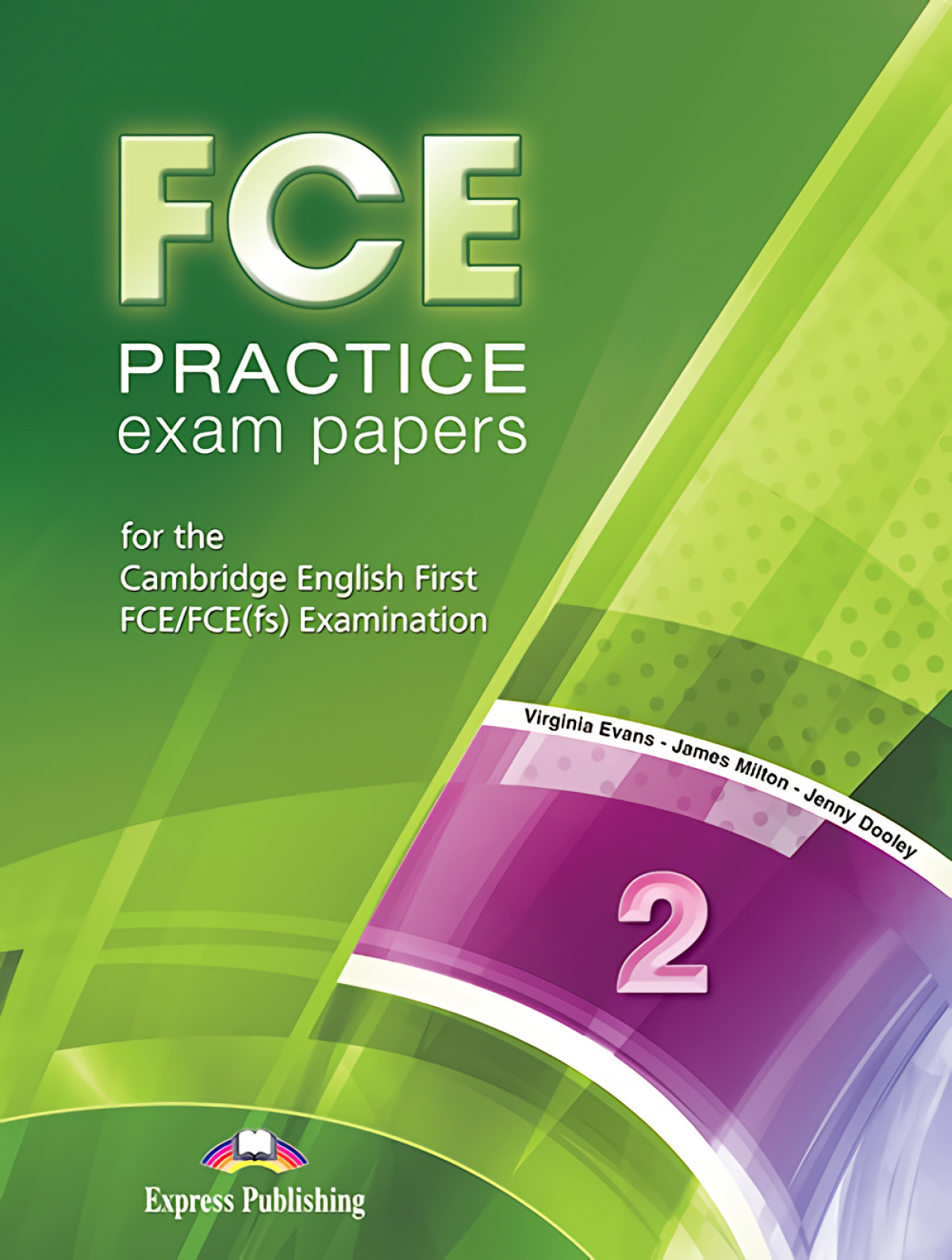 FCE PRACTICE EXAM PAPERS 2 STUDENT´S BOOK