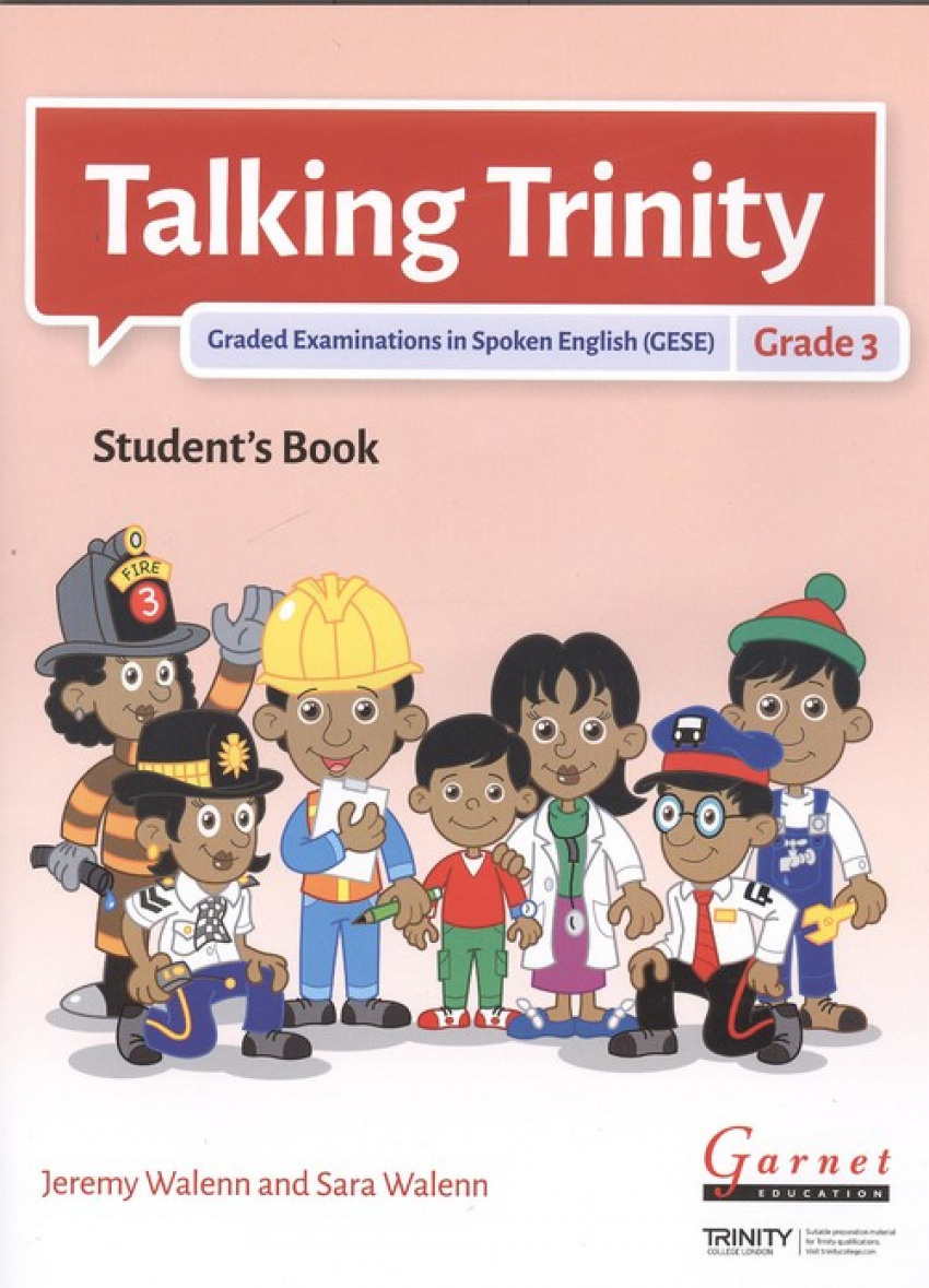 TALKING TRINITY 3.GRADED EXAMINATIONS IN SPOKEN ENGLISH