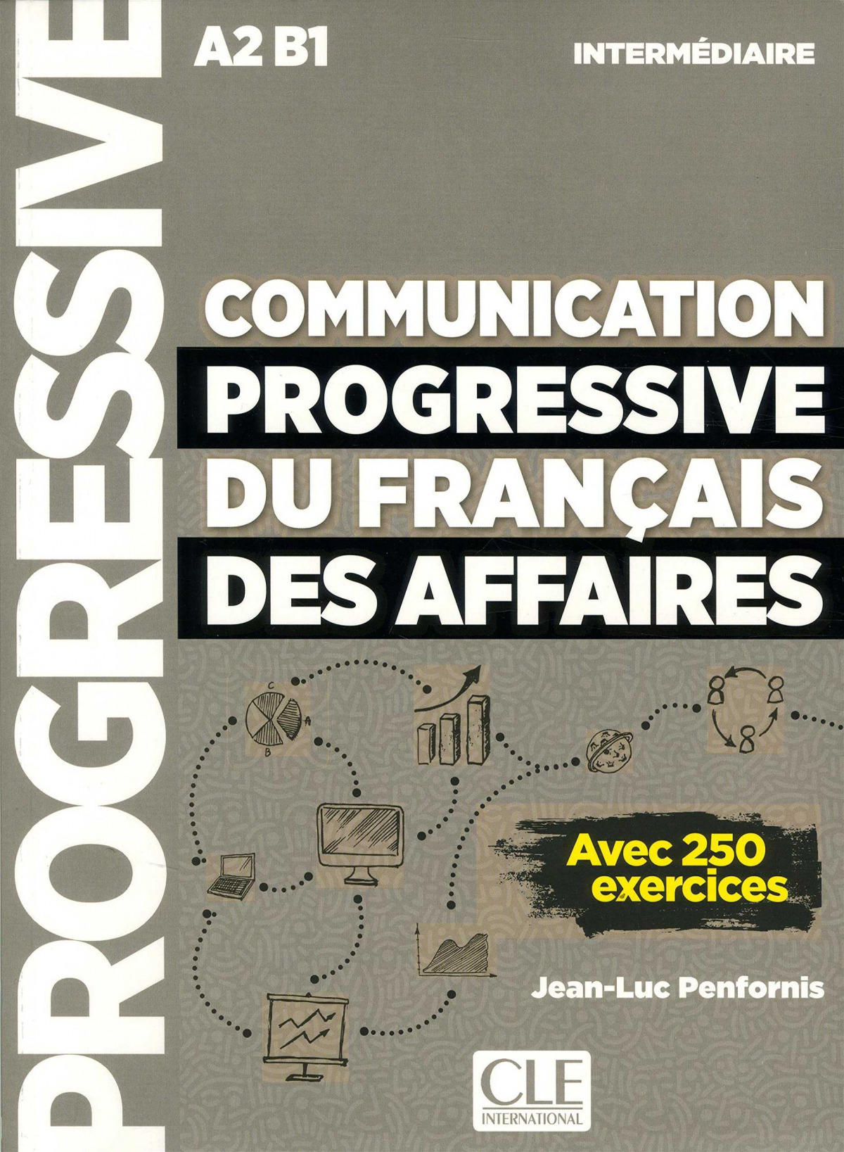 COMMUNICATION PROGRESSIVE DU FRANCAIS DES AFFAIRE