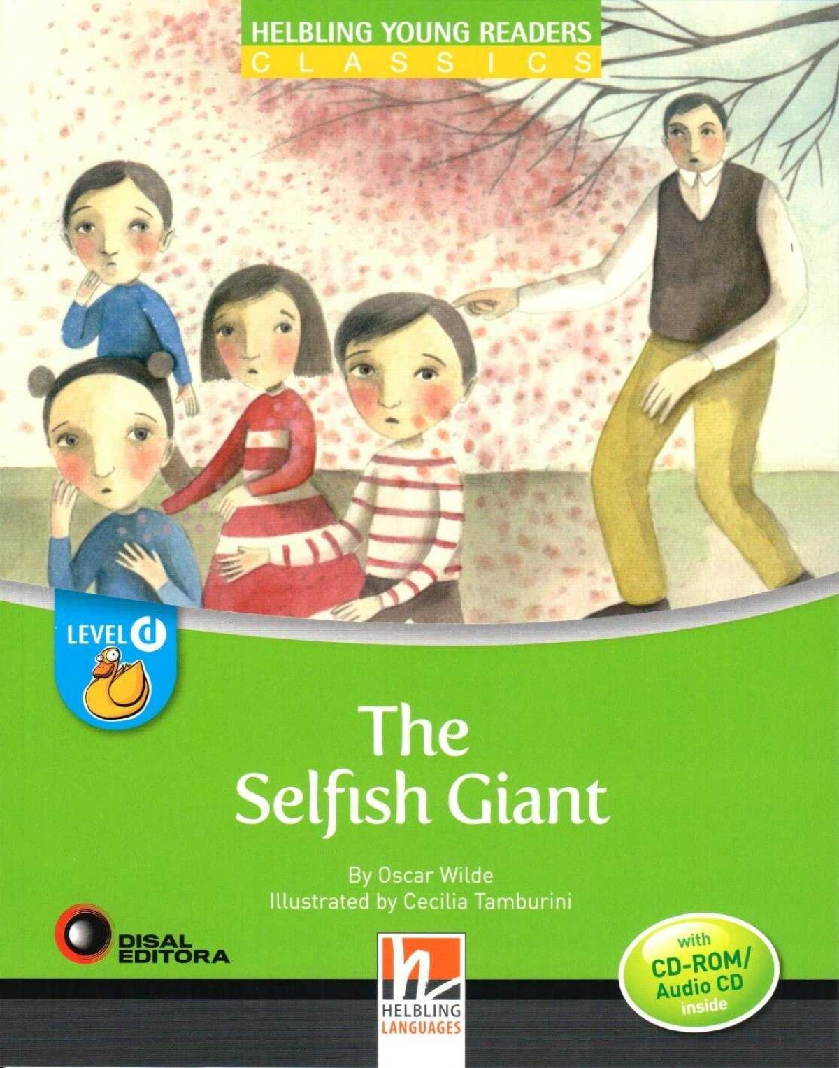 THE SELFISH GIANT +CD. LEVEL D