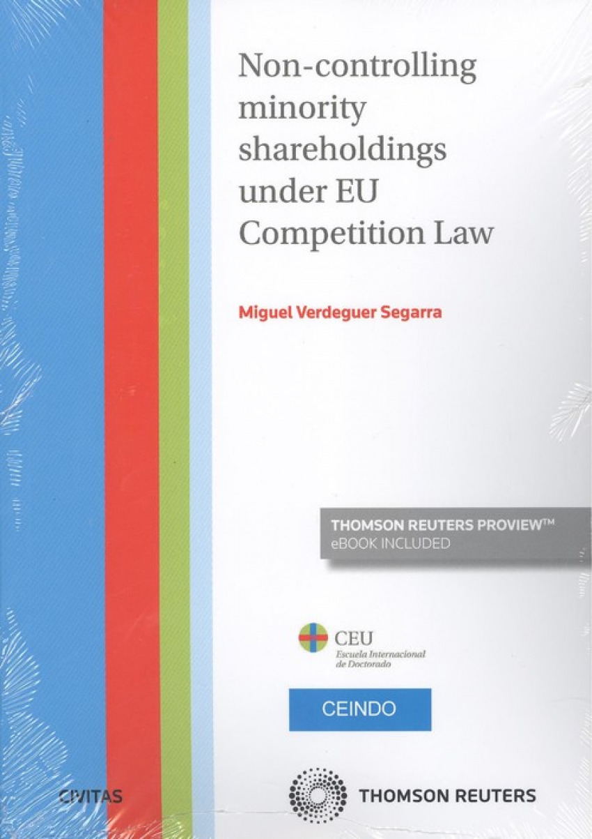 Non-controlling minority shareholdings under eu competition law (