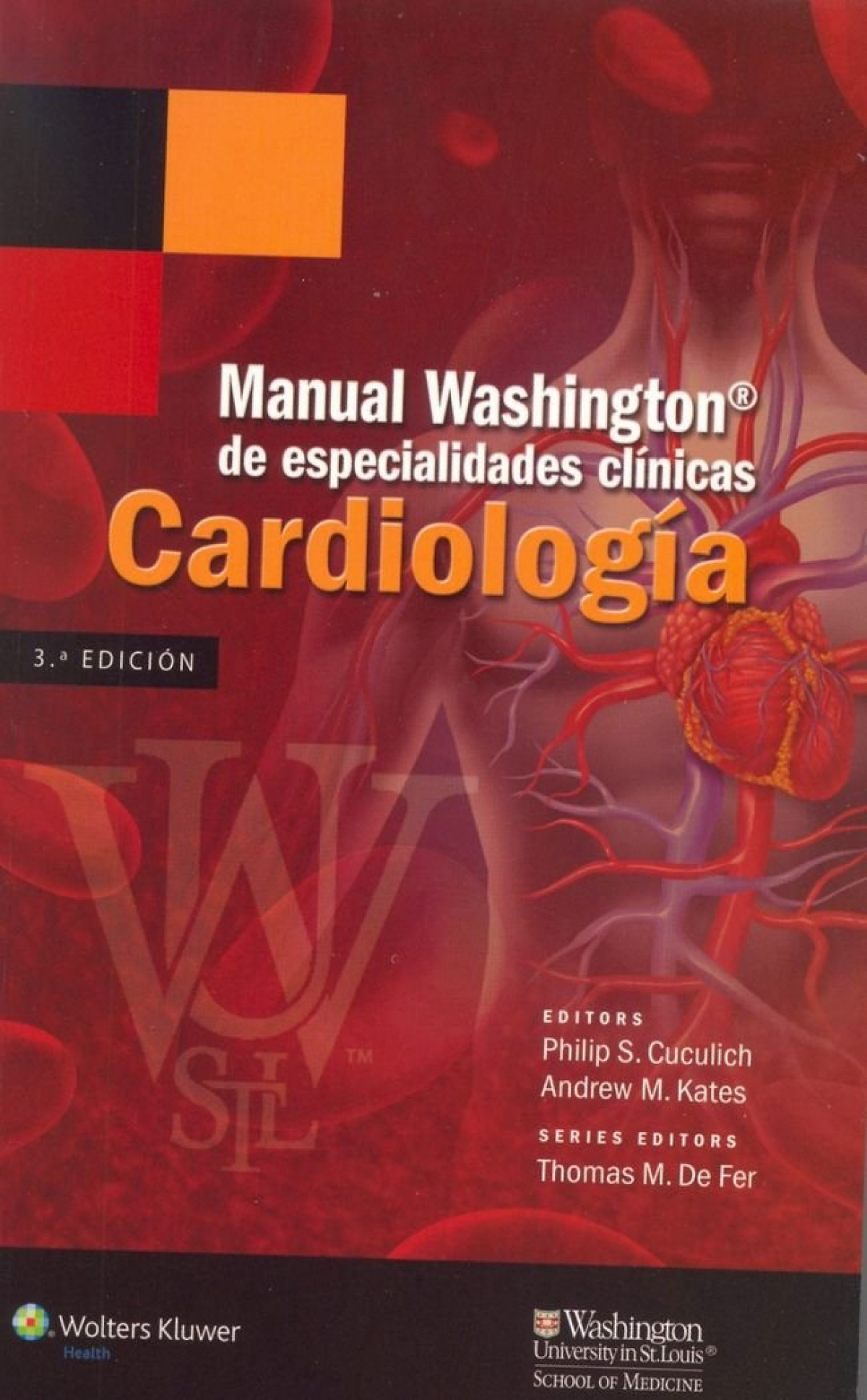 Manual Washington de especialidades clínicas, Cardiología.
