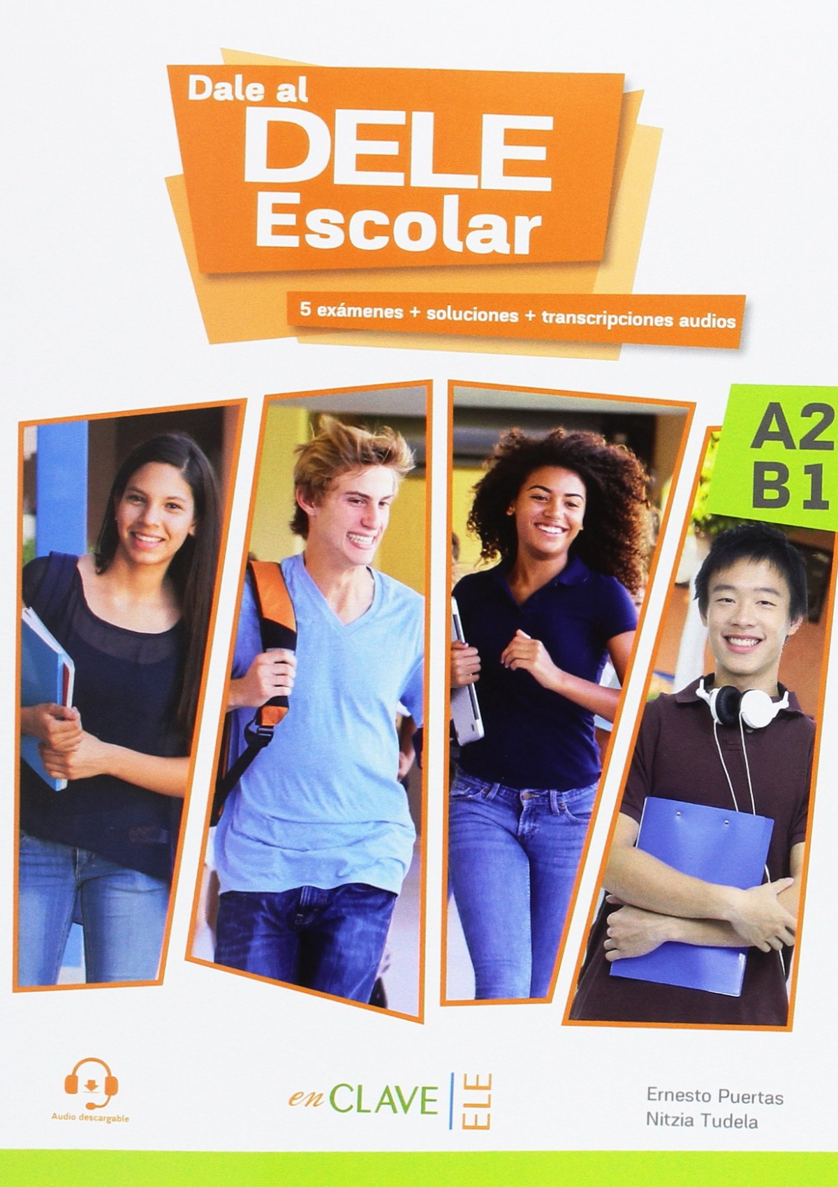 DALE AL DELE A2-B1 ESCOLAR (+AUDIO DESCARGABLE)