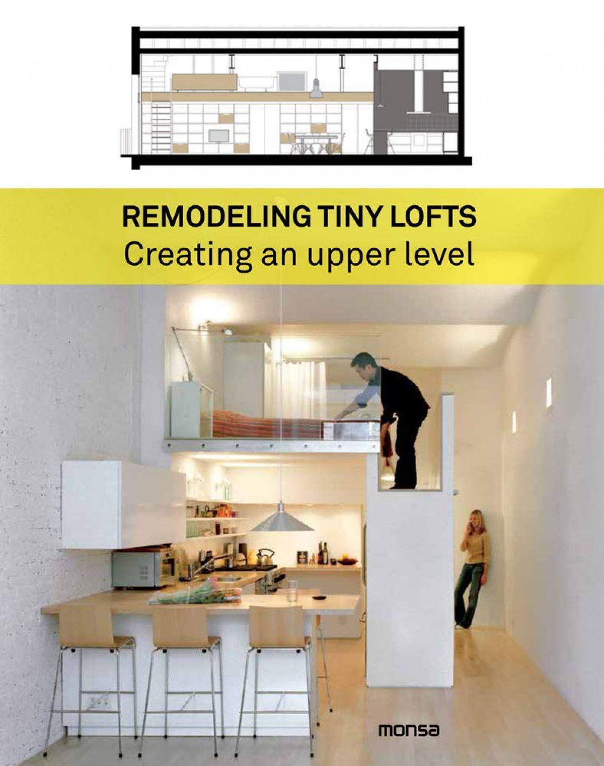 REMODELING TINY LOFTS