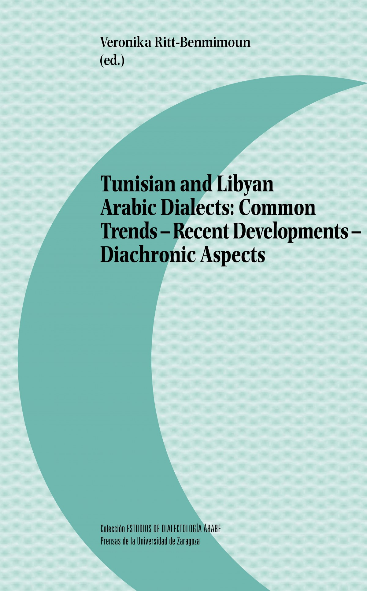 TURISIAN AND LIBYAN ARABIC DIALECTS